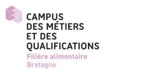 Bienvenue sur le site du Campus des Métiers et des Qualifications de la Filière Alimentaire de Bretagne